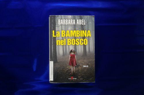 La bambina nel bosco di Barbara Abel