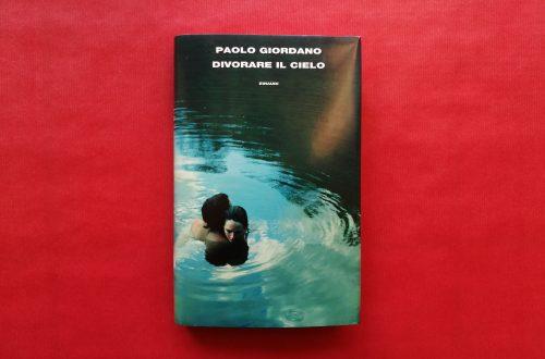 Divorare il cielo di Paolo Giordano