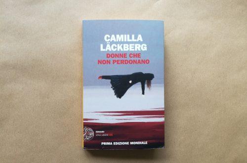 Donne che non perdonano di Camilla Lackberg