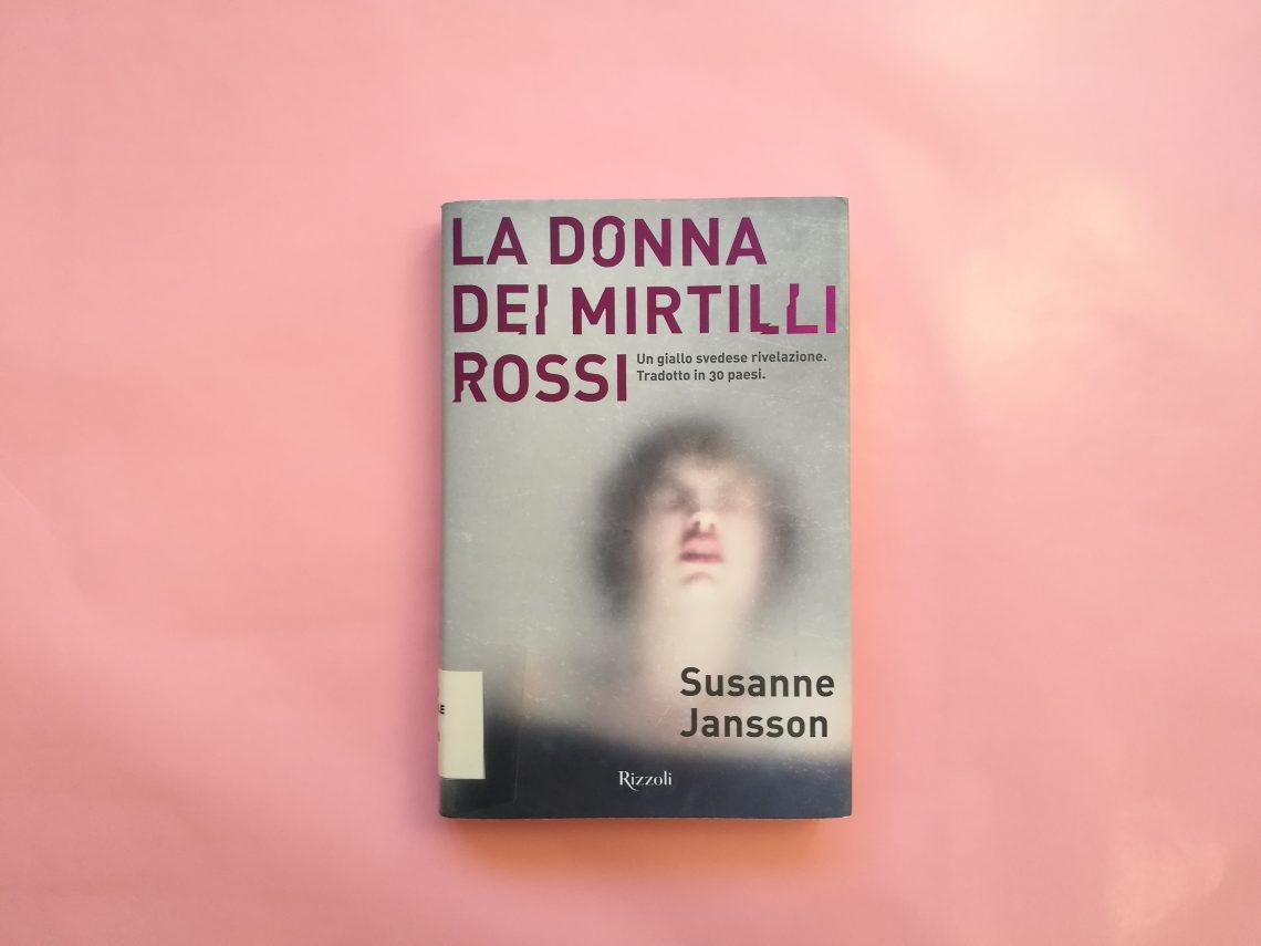 La donna dei mirtilli rossi di Susanne Jansson