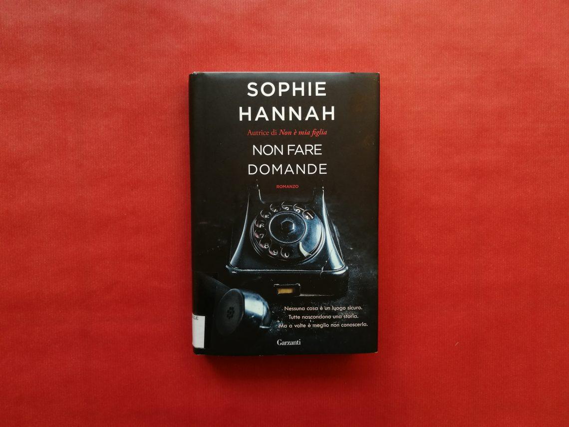 Non fare domande di Sophie Hannah
