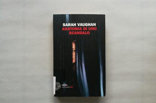 Anatomia di uno scandalo di Sarah Vaughan