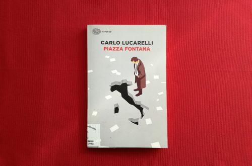Recensione di Piazza Fontana di Carlo Lucarelli